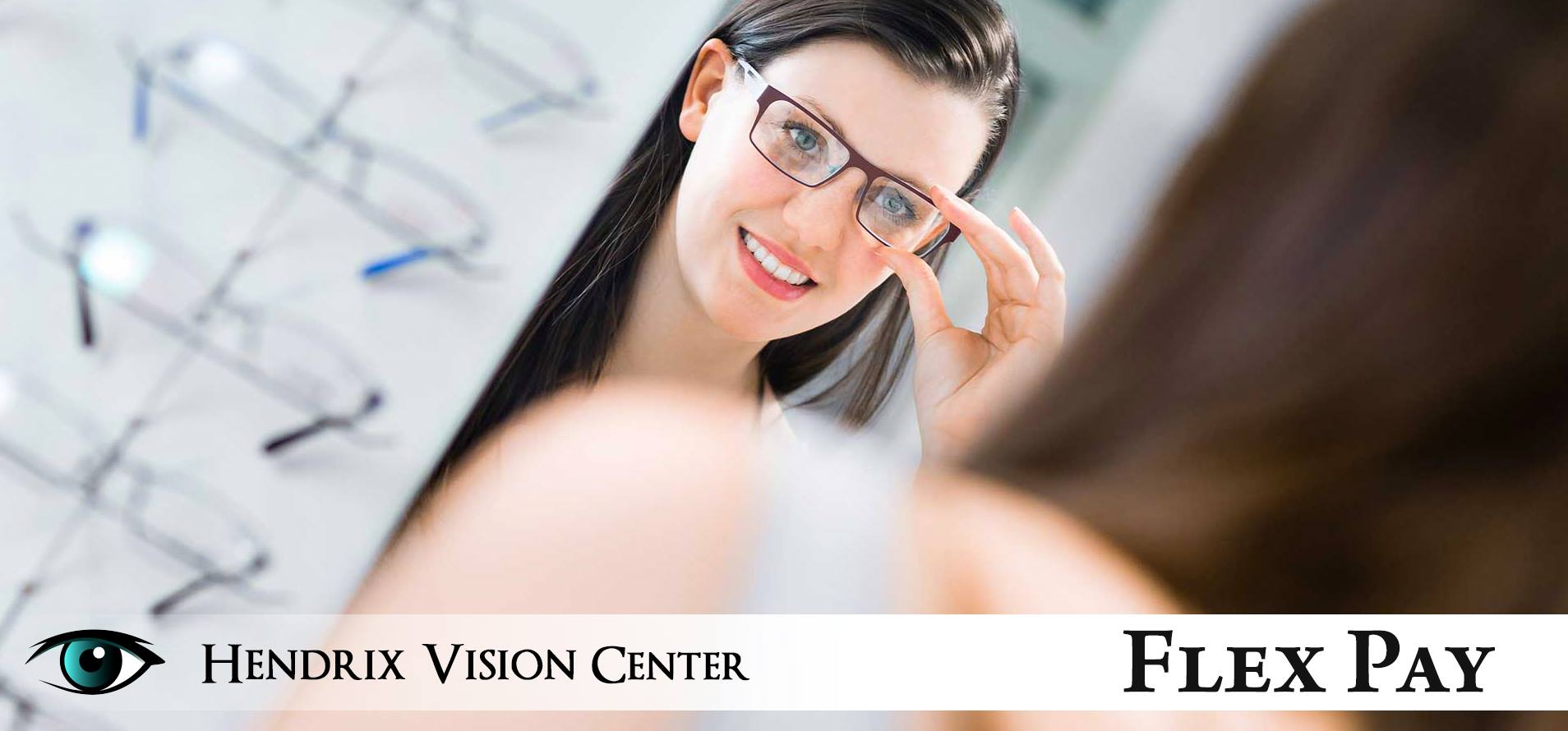 Hendrix Vision Center Flex Pay
